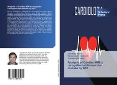 Bookcover of Analysis of Cardiac MRI to recognize cardiovascular disease by AST