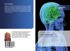 Bookcover of I Beat Epilepsy!