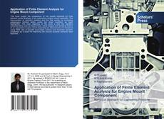 Bookcover of Application of Finite Element Analysis for Engine Mount Component