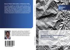 Couverture de Severe Plastic Deformation of Aluminium Alloy