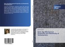 Early Age Mechanical Properties and Resistivity of Geopolymers kitap kapağı