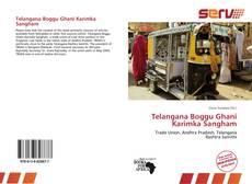 Bookcover of Telangana Boggu Ghani Karimka Sangham