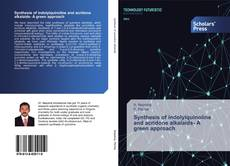 Buchcover von Synthesis of indolylquinoline and acridone alkalaids- A green approach