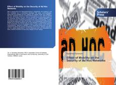 Bookcover of Effect of Mobility on the Security of Ad Hoc Networks