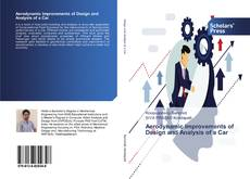Bookcover of Aerodynamic Improvements of Design and Analysis of a Car