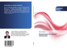 Bookcover of Systematics of cystoid nematodes