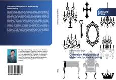 Bookcover of Corrosion Mitigation of Materials by Nanocoating