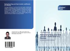 Bookcover of Estimating Drag and Heat transfer coefficients of a Runner