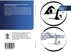 Bookcover of Quantify Pulmonary function test between divers and non divers