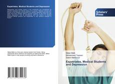 Bookcover of Expatriates, Medical Students and Depression