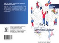 Borítókép a  TENS and Passive Stretching for the spastic management hemiplegic - hoz
