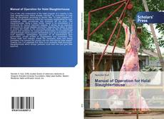Bookcover of Manual of Operation for Halal Slaughterhouse