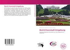 Capa do livro de Bezirk Eisenstadt-Umgebung
