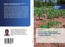 Bookcover of Cassava and Sweet Potato Value Chains in Mvomero and Kongwa Districts