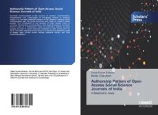 Bookcover of Authorship Pattern of Open Access Social Science Journals of India