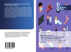 Bookcover of Identification of Mycobacterium tuberculosis among Infertile Patients