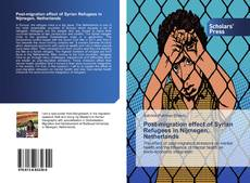 Bookcover of Post-migration effect of Syrian Refugees in Nijmegen, Netherlands