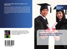 Bookcover of The Finnish Higher Education Model in The Middle East ‎