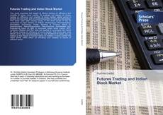 Bookcover of Futures Trading and Indian Stock Market