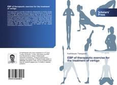 Bookcover of EBP of therapeutic exercise for the treatment of vertigo