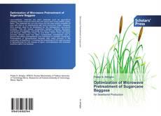 Portada del libro de Optimization of Microwave Pretreatment of Sugarcane Baggase