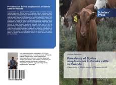 Bookcover of Prevalence of Bovine anaplasmosis in Girinka cattle in Rwanda