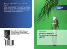 Bookcover of Shopping Habits of Consumers at Shoprite Uganda