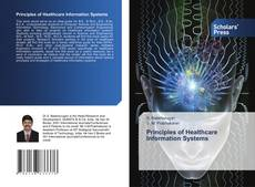 Bookcover of Principles of Healthcare Information Systems