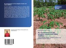 Couverture de An assessment on the adoption levels and value addition