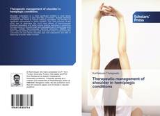 Bookcover of Therapeutic management of shoulder in hemiplegic conditions
