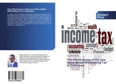Bookcover of The effectiveness of the new Value Added Withholding Tax in Zimbabwe