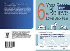 Bookcover of Therapeutic pilates with yoga treatment of Chronic postural LBP