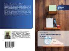 Bookcover of Causes of Absenteeism in Schools