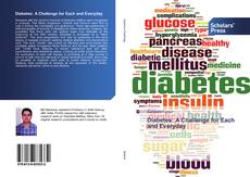 Bookcover of Diabetes: A Challenge for Each and Everyday