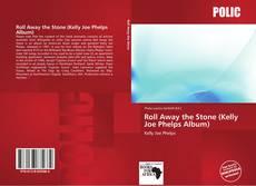 Capa do livro de Roll Away the Stone (Kelly Joe Phelps Album)