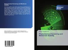 Bookcover of Phytochemical Screening and Membrane Stability