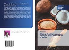 Effect of feeding programme on Pupils' class participation in Kenya kitap kapağı