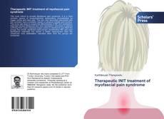 Borítókép a  Therapeutic INIT treatment of myofascial pain syndrome - hoz