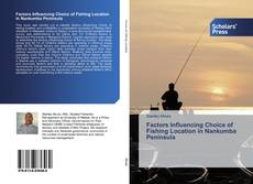 Bookcover of Factors Influencing Choice of Fishing Location in Nankumba Peninsula