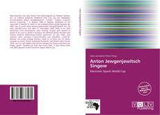 Bookcover of Anton Jewgenjewitsch Singow