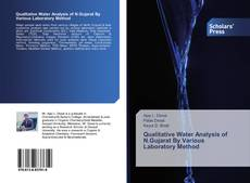 Couverture de Qualitative Water Analysis of N.Gujarat By Various Laboratory Method