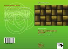Borítókép a  Anton Iwanowitsch Denikin - hoz
