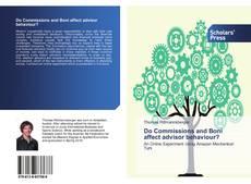 Buchcover von Do Commissions and Boni affect advisor behaviour?