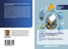 Bookcover of Is Non-Interest Income Saviour of Commercial Banks in Kenya?