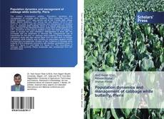 Couverture de Population dynamics and management of cabbage white butterfly, Pieris
