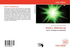 Buchcover von Anton I. (Oldenburg)