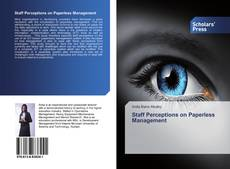 Bookcover of Staff Perceptions on Paperless Management