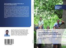Copertina di The Evaluation of Cultural Diversity in Promoting Global Peace