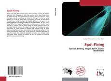 Bookcover of Spot-Fixing