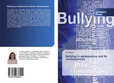 Bullying in adolescence and its consequences kitap kapağı